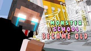 Monster School | Monster School Became Old | Monster School