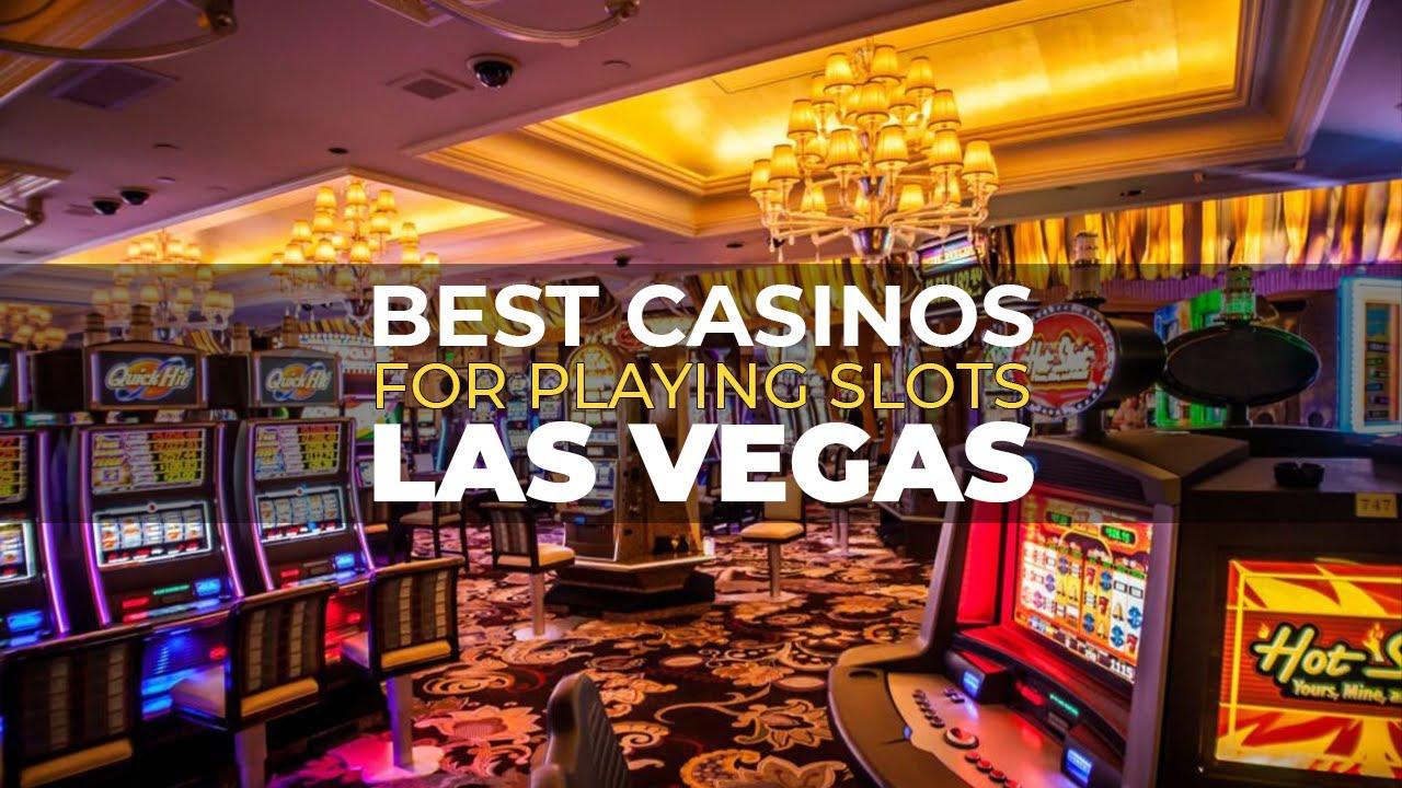 Best Casinos For Playing Slots In Las Vegas | Casinos In Las Vegas - YouTube