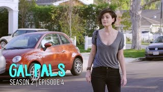 The Other B Word | Season 2 Ep. 4 | GAL PALS