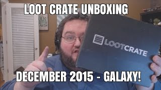 Lootcrate Unboxing - Galaxy! Star Wars, Galaxy Quest and More!