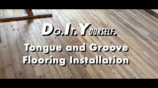 DIY Installing Tongue and Groove Wood Flooring