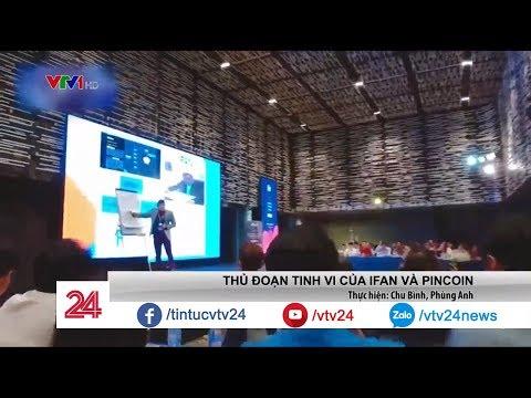 Bên trong những hội nghị của iFan và PinCoin có gì? - Tin Tức VTV24