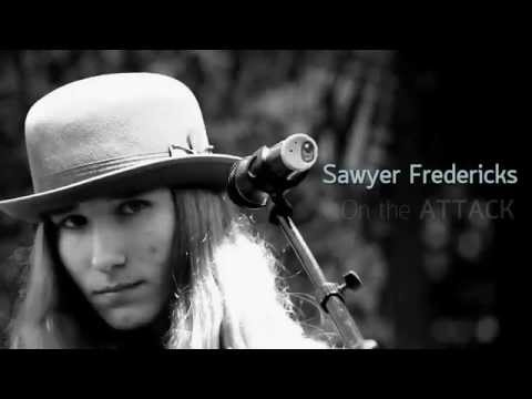Sawyer Fredericks - On The Attack, Performances & Lyrics