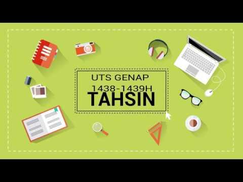 Ujian Tengah Semester Genap 1438/1439 H Tahsin - LTQ LPM STID Moh. Natsir
