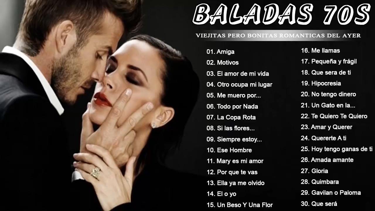 Baladas Romanticas De Los 70 En Español Viejitas Pero Bonitas Canciones Romanticas 70 Youtube