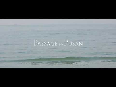 Passage to Pusan Trailer