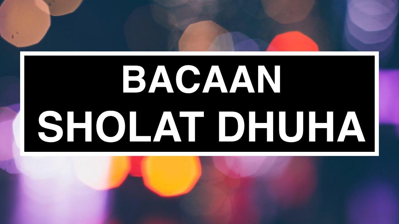 Bacaan Sholat Dhuha yang Benar Sesuai Sunnah (Tata Cara ...