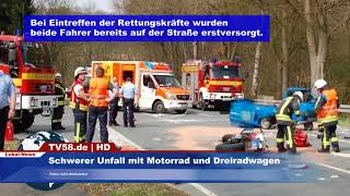 Schwerer Unfall mit Motorrad und Dreiradwagen