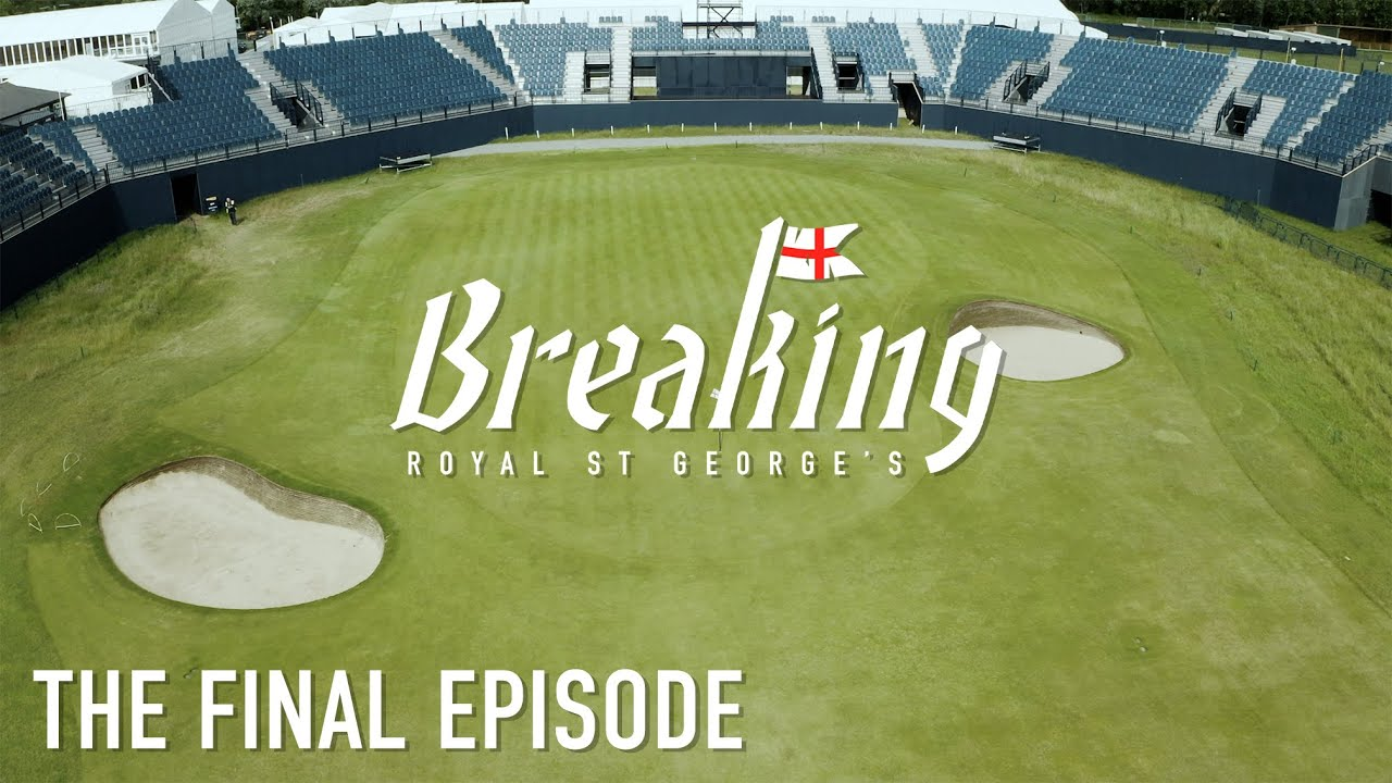 Download BREAKING ROYAL ST. GEORGE'S: Home of The Open Championship – Ep. 4