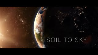 Soil to Sky - Our vision and inspiration