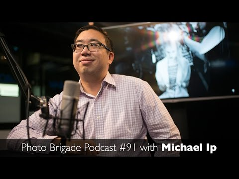 Michael Ip - Fashion Photography & Photo Editing - Photo Brigade Podcast #91