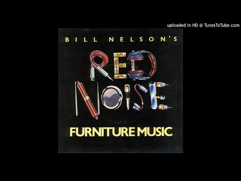 Bill Nelson's Red Noise - Acquitted by Mirrors [HQ]