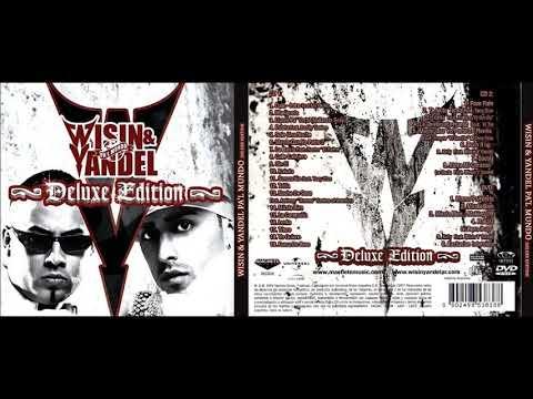 Wisin & Yandel - Pa'l Mundo (Deluxe Edition) (Cd 1+ Cd 2) (Full Album)