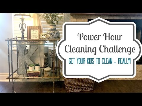 Power Hour Cleaning: Clean Your House In One Hour - With Kids!