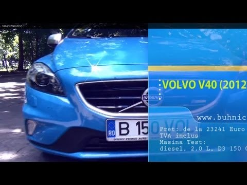 REVIEW - Volvo V40 D3 2012 (www.buhnici.ro)