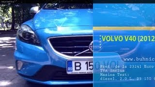 REVIEW - Volvo V40 D3 2012 (www.buhnici.ro)