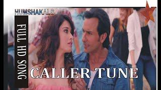 Caller Tune Lyrics - Humshakals /Tujhsa haseen maine dekha hi nahin. upload by  sanwal bucha kaln
