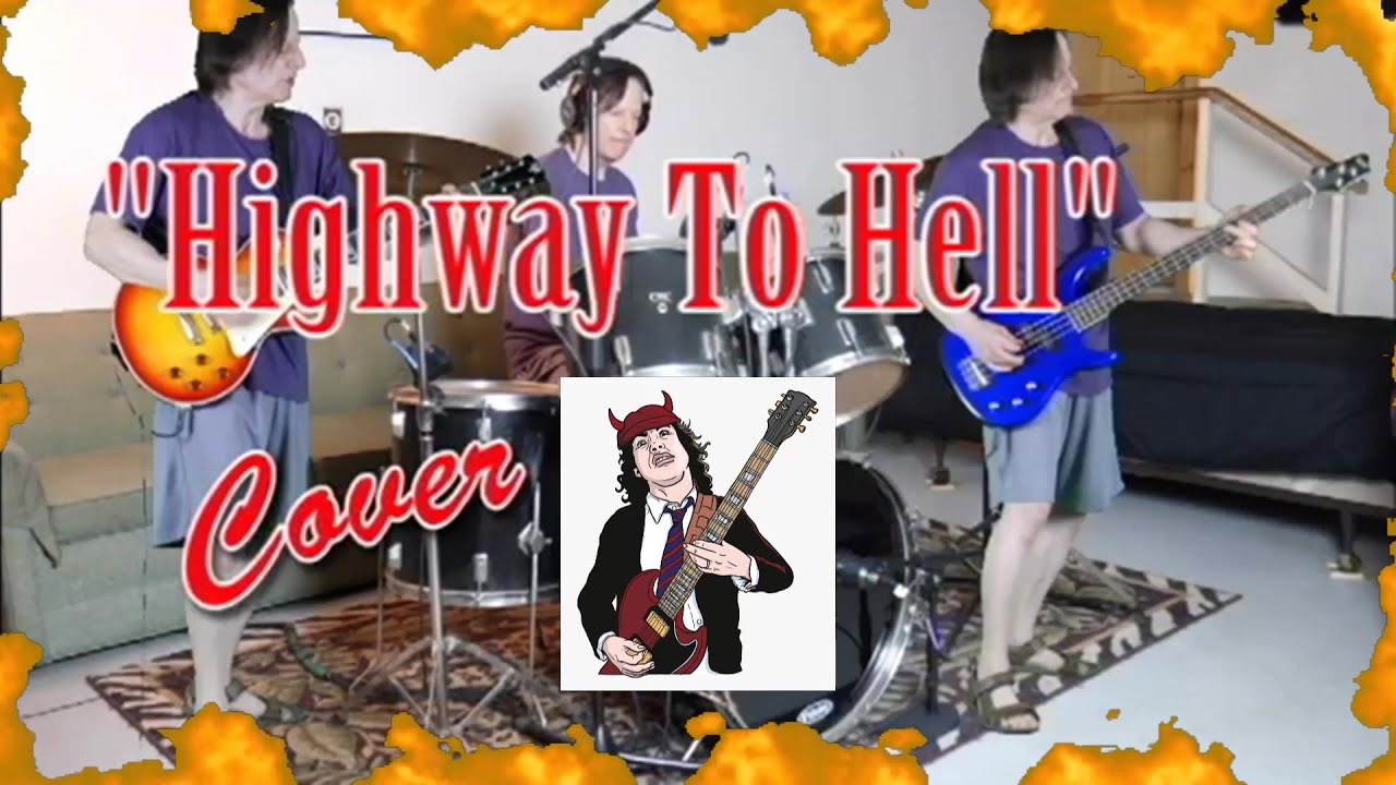 """""""Highway To Hell"""" AC/DC - Full Cover - YouTube"""