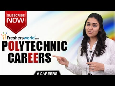 CAREERS IN POLYTECHNIC - Diploma,B E,B Tech,Engineering,Job Opportunities