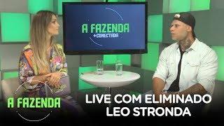 A FAZENDA 10 | Leo Stronda participa da live do eliminado