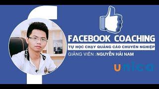 Facebook Coaching - Tự học chạy quảng cáo chuyên nghiệp (Nguyễn Hải Nam)