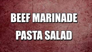 Beef Marinade Pasta Salad - My3 Foods - Easy To Learn