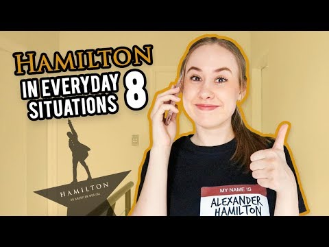 Hamilton In Everyday Situations (Part 8)