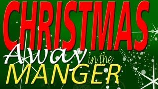 Away in the Manger Christmas Song