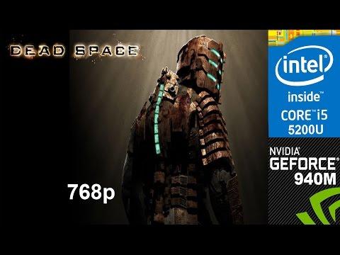 Dead Space on HP Pavilion 15-ab032TX, Max Setting 768p, Core i5 5200u + Nvidia Geforce 940m