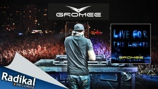 Gromee Live For The Lights feat. Ali Tennant Official Music Video HD