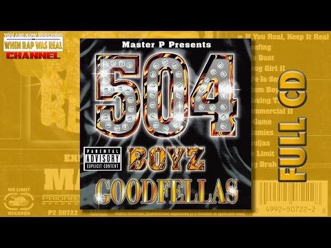 504 Boyz - Goodfellas [Full Album] Cd Quality