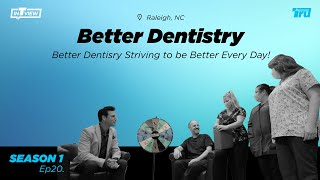 InTRUview S1 Ep.20: Better Dentistry