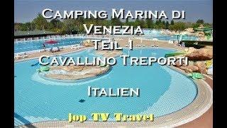 Camping Marina di Venezia Teil 1 Punta Sabbioni Cavallino Treporti Veneto Italien Reisebilderbuch HD