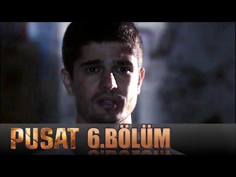 PUSAT - 6.Bölüm Tek Parça İzle (HD)
