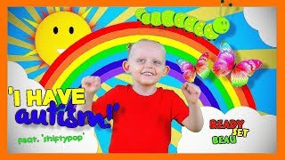 I HAVE AUTISM | SONGS FOR KIDS