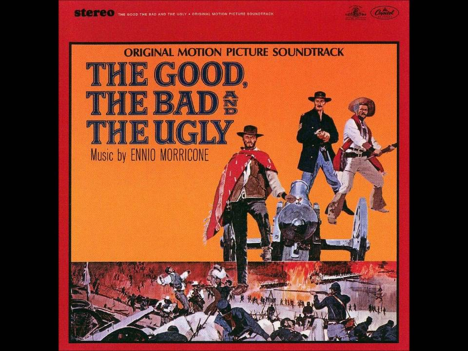 The Good The Bad And The Ugly Ennio Morricone Youtube