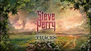My Ranking of All 15 Songs on Steve Perry's Traces