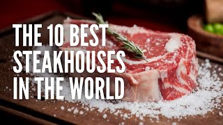 These are the Best Steakhouses in the World