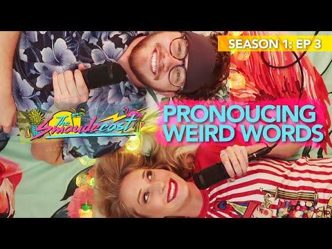 Smaudecast Episode 3 - Pronouncing Weird Words