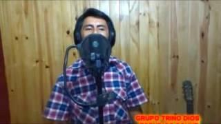 ERIK FLORES Y SU GRUPO TRINO DIOS - CUANTA VECES HE LLORADO thumbnail