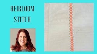How to create an Heirloom Stitch