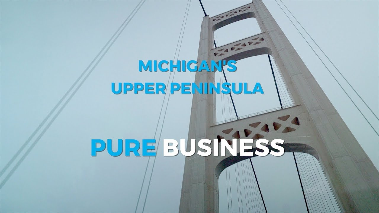 Preview image for Pure Business - Michigan's Upper Peninsula video