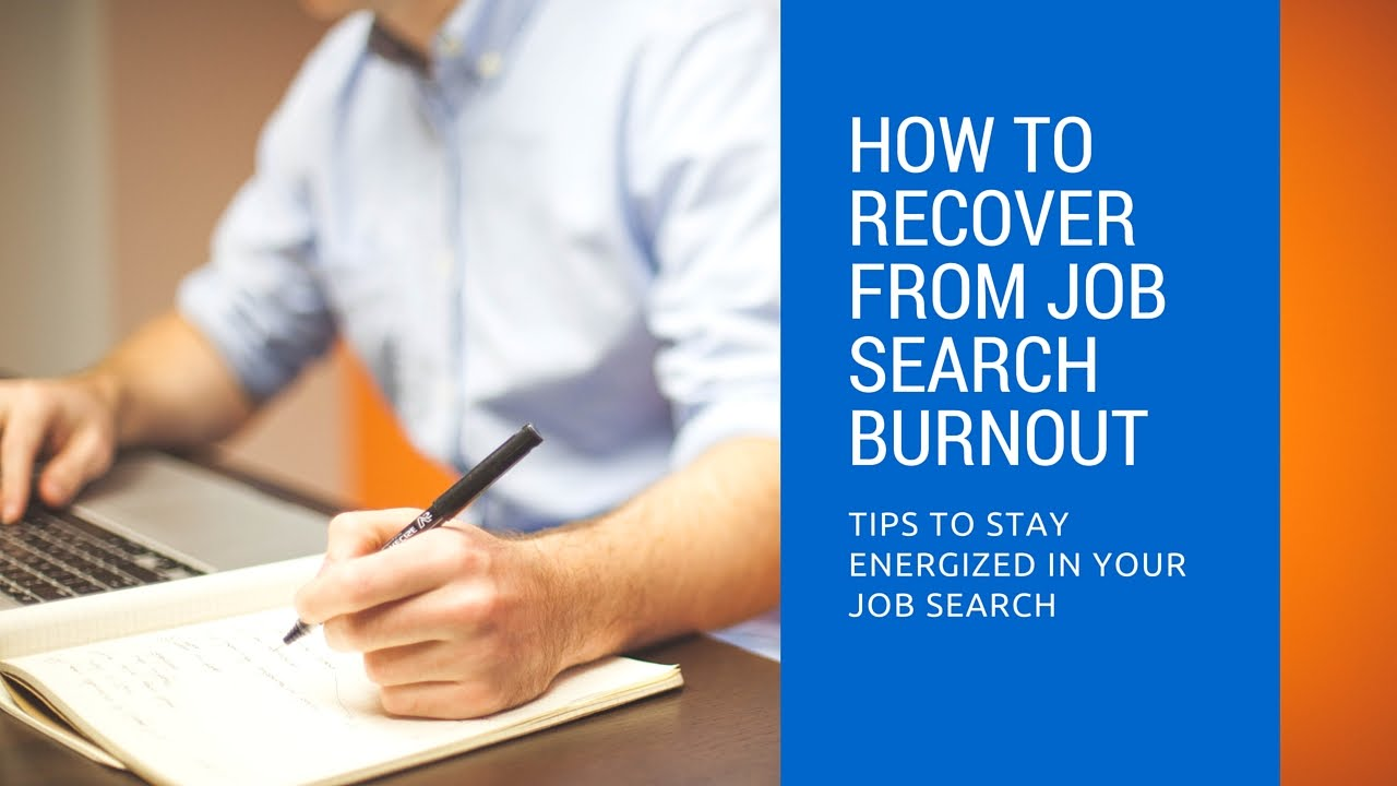 Recover From Job Search Burnout