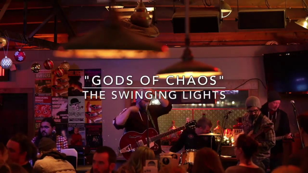Garage On Beck The Swinging Lights Gods Of Chaos At The Garage On Beck 12 6 2018