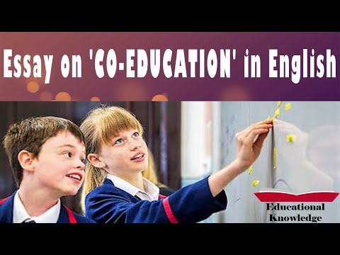 Essay On 'CO EDUCATION'   Co-Education Advantages And Disadvantages   Importance Of Co-Education