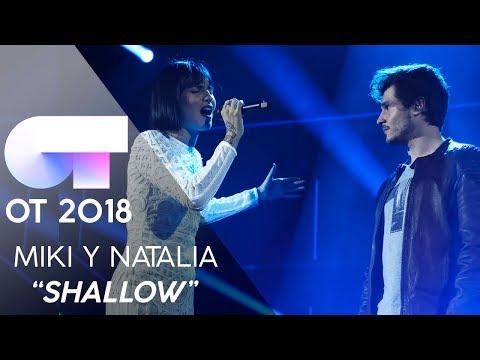"""SHALLOW"" - NATALIA y MIKI    Gala 6   OT 2018 Mp3"