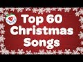 Christmas Playlist | Top 60 Most Beautiful Christmas Songs and Carols