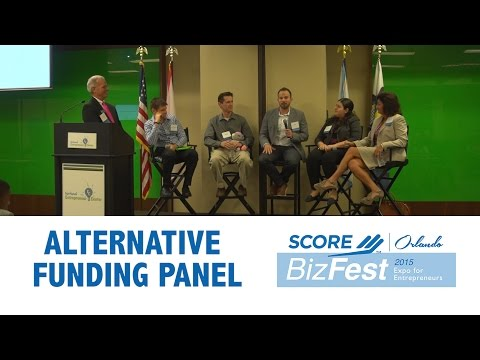 Alternative Funding Panel - SCORE Bizfest 2015  - Expo For Entrepreneurs