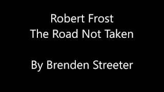 Robert Frost - The Road Not Taken - Video Poem