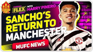 EXCLUSIVE: Will Sancho Return To Manchester? | Harry Pinero Talks To Flex! MUFC News